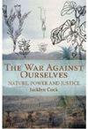 War Against Ourselves - Jacklyn Cock (Paperback)