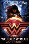 Wonder Woman Warbringer - Leigh Bardugo (Hardcover)