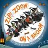 Zip! Zoom! on a Broom - Teri Sloat (School And Library)