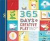 365 Days of Creative Play - Sheila Ellison (Paperback)