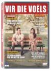 Vir Die Voels (DVD)