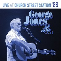 George Jones - Live At Church Street Station (CD) - Cover