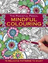 The Peaceful Pencil Mindful Colouring - Peony Press (Paperback)