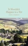 It Shouldn't Happen to a Vet - James Herriot (Hardcover)