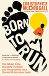 Born to Run - Christopher Mcdougall (Paperback)