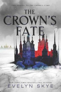 The Crown's Fate - Evelyn Skye (Hardcover) - Cover