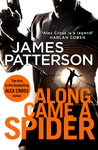 Along Came a Spider - James Patterson (Paperback)