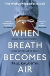 When Breath Becomes Air - Paul Kalanithi (Paperback)