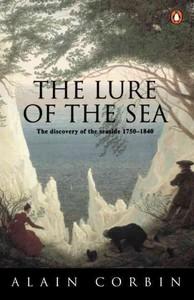 The Lure of the Sea - Alain Corbin (Paperback) - Cover