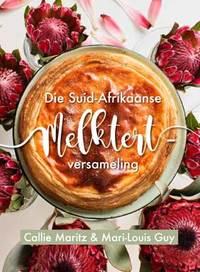 Die Suid-Afrikaanse Melktert-versameling - Callie Maritz (Paperback) - Cover