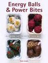 Energy Balls & Power Bites - Sara Lewis (Hardcover)