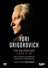 Yury Grigorovich: The Golden Age (DVD)