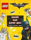 LEGO the Batman Movie: Choose Your Super Hero Doodle Activity Book - Egmont Publishing UK (Paperback) Cover