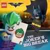 The LEGO Batman Movie: The Joker's Big Break - Michael Petranek (Paperback) Cover