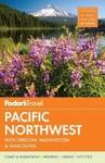 Fodor's Pacific Northwest - Fodor's Travel Guides (Paperback)