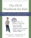 The OCD Workbook for Kids - Anthony C. Puliafico (Paperback)