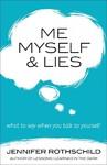 Me, Myself, & Lies - Jennifer Rothschild (Paperback)