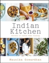 Indian Kitchen: Secrets of Indian Home Cooking - Maunika Gowardhan (Hardcover)