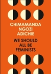 We Should All Be Feminists - Chimamanda Ngozi Adichie (Paperback)