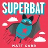 Superbat - Matt Carr (School And Library)