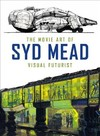 The Movie Art of Syd Mead - Syd Mead (Hardcover)