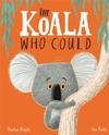 Koala Who Could - Rachel Bright (Paperback)