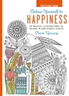 Colour Yourself to Happiness Postcard Book - Clare Youngs (Hardcover)
