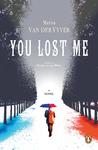 You Lost Me - Marita van der Vyver (Paperback)
