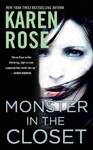 Monster in the Closet - Karen Rose (Paperback)