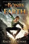 Bones of the Earth - Rachel Dunne (Paperback)
