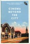 Cinema Beyond the City - Judith Thissen (Hardcover)