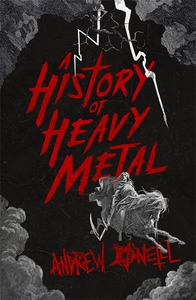 History of Heavy Metal - Andrew O'Neill (Paperback) - Cover