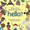 How Many Ways Can You Say Hello? - Refiloe Moahloli (Hardcover)