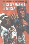 The Slave Market of Mucar - Lee Falk (Paperback)