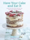 Have Your Cake and Eat It - Mich Turner (Hardcover)