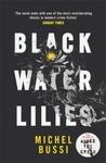 Black Water Lilies - Michel Bussi (Paperback)