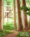 Tall Tall Tree - Anthony D. Fredericks (Paperback)