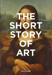 Short Story of Art - Susie Hodge (Paperback) - Cover