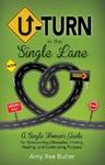 U-Turn In the Single Lane - Amy Butler (Paperback)