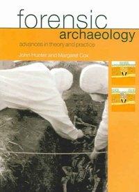 Forensic Archaeology - John Hunter (Paperback) - Cover