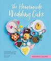 Homemade Wedding Cake - Natasha Collins (Hardcover)