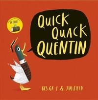 Quick Quack Quentin - Kes Gray (Paperback) - Cover