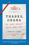 Thanks, Obama - David Litt (Hardcover)