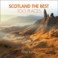 Scotland the Best 100 Places - Peter Irvine (Paperback) - Cover