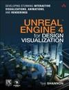 Unreal Engine 4 For Design Visualization - Tom Shannon (Paperback)