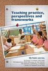 Teaching Practice Perspectives and Frameworks - M.J. Taole (Editor) (Paperback)