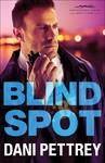 Blind Spot - Dani Pettrey (Paperback)