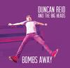 Duncan & the Big Heads Reid - Bombs Away (CD)