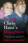 Being Chris Hanis Daughter - Lindiwe Hani (Paperback)