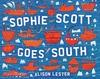 Sophie Scott Goes South - Alison Lester (Paperback)